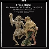 バスティアン・ブロムヘルト/Frank Martin: Ein Totentanz zu Basel im Jahre 1943[777997]