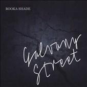 Booka Shade/Galvany Street: Deluxe Edition[BFMB33DLX]