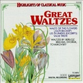 Highlights of Classical Music- Great Waltzes