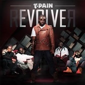 T-Pain/Revolver[88697981222]