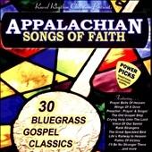 Appalachian Songs of Faith-Power Picks: 30 Bluegrass Gospel Classics[412]