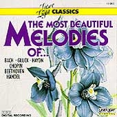 The Most Beautiful Melodies of... Bach, Gluck, Handel etc