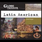 GLOBE TREKKER/Globe Trekker: Latin American Journeys [8]