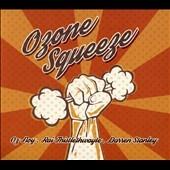 Oz Noy/Ozone Squeeze[ABLX057]