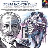 The Glorious Melodies of Tchaikovsky Vol 1