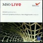 マーク・ウィッグレスワース/Mahler: Symphony No.6 [4766220]