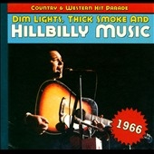 Dim Lights, Thick Smoke And Hillbilly Music 1966[BCD17261]