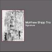 Matthew Shipp Trio/Signature[ESP5029]