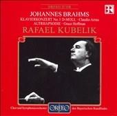 バイエルン放送交響楽団/Brahms: Piano Concerto No 1; Alto Rhapsody[C500991DR]