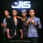 JLS (Jack The Lad Swing)/Outta This World [88697742862]