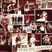 We're All Alright!: Deluxe Edition
