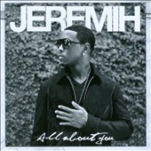 Jeremih/All About You[B001483002]