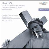 Haydn: The Seven Last Words of Our Saviour on the Cross (Oratorio Version)