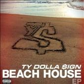 Ty Dolla $ign/Beach House EP[535401]