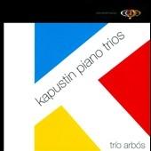 トリオ・アルボス/Kapustin: Piano Trios [NPM1405]