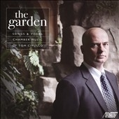 ローラ・ストリックリング/The Garden - Songs and Vocal Chamber Music of Tom Cipullo[TROY1703]
