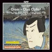 Carl Orff: Gisei - Das Opfer