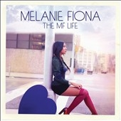Melanie Fiona/The MF Life[B001602102]