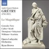 Gretry: Le Magnifique