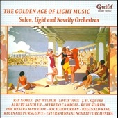 The Golden Age of Light Music - Salon, Light and Novelty Orchestra CD