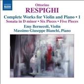 エミー・ベルネコーリ/Respighi: Complete Works for Violin and Piano Vol. 1[8573129]