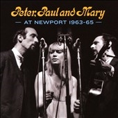 Peter, Paul & Mary/Peter, Paul And Mary At Newport 63-65[SF19276]