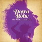 Down To The Bone/The Main Ingredients[TRRH502]