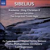 レイフ・セーゲルスタム/Sibelius: Kuolema, King Christian II[8573299]