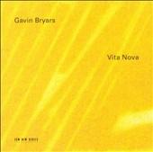 Bryars: Vita Nova :Hilliard Ensemble/Gavin Bryars Ensemble /etc
