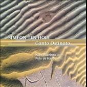 Wieringa, Kees/Haas, Polo de/S.Ten Holt: Canto Ostinato (5/17-18/1996) / Kees Wieringa(p), Polo de Haas(p)[KTC1367]
