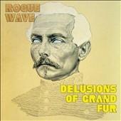 Rogue Wave/Delusions of Grand Fur [ES020CD]