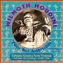 Wilmoth Houdini/Poor But Ambitious: Calypso Classics From Trinidad - Historic Recordings 1928-1940 [ARHCD7010]