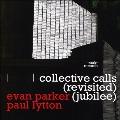 Collective Calls (Revisited)(Jubilee)