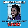 The Blues is Alright! Live