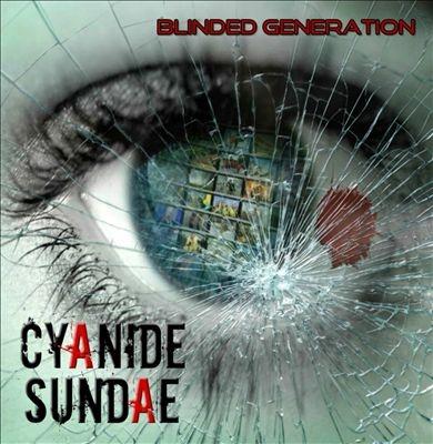 Cyanide Sundae/Blinded Generation[SPIK21942]