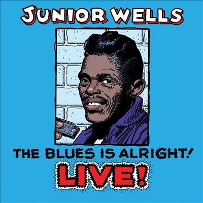 The Blues is Alright! Live CD