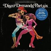 Disco Demands, Part 6