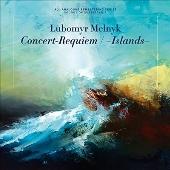 Concert-Requiem/-Islands-