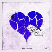 Broken Hearts & Dirty Windows: Songs Of John Prine. Vol. 2