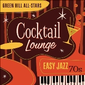 Cocktail Lounge: Easy Jazz 70s