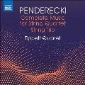 ペンデレツキ: 弦楽四重奏曲 第1番-第4番、他