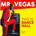 This Is Dancehall (The Grand Finale)