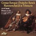 ドイツ・バロック - ハンマーシュミットからテレマンへ