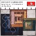 ディスタント・カリヨンズ~デイヴィッド・ローブ: 金管三重奏のための作品集