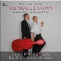 メンデルスゾーン: チェロとピアノのための作品全集