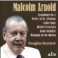 マルコム・アーノルド: 交響曲 第5番、他