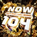 Now 104: That's What I Call Music