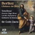 ベルリオーズ: オラトリオ「キリストの幼時」 Op.25 H.130
