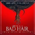 Bad Hair (Original Motion Picture Soundtrack)