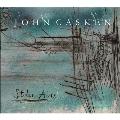 ジョン・カスケン: ピアノを伴う室内楽作品集2002-2018